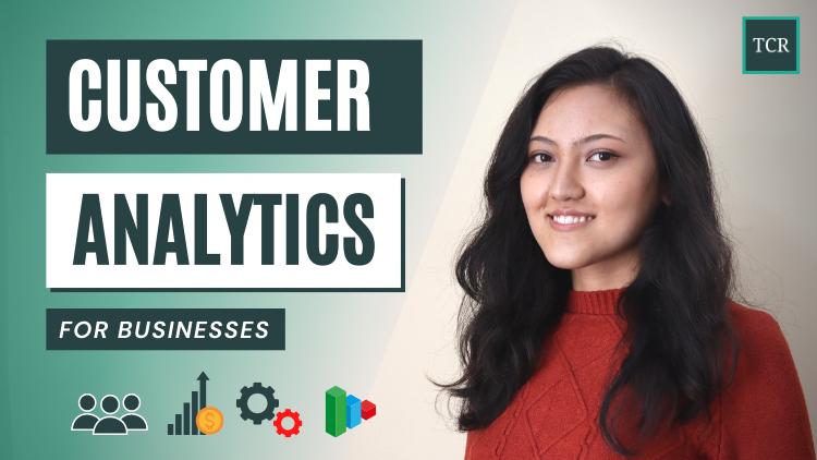 Customer Analytics for Businesses