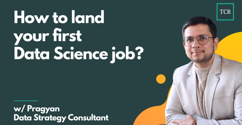 How to land your first Data Science job