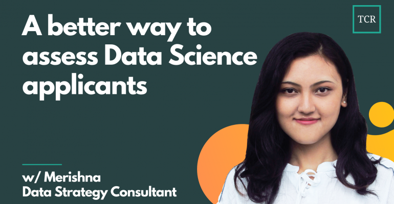 A better way to assess Data Science applicants