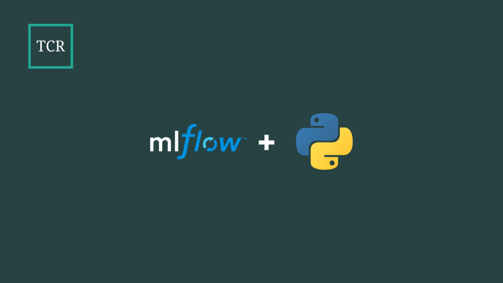 Installing MLflow to use with Python - MLflow for Machine Learning Pipelines [Ultimate Guide]