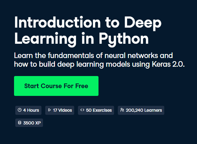 Introduction to Deep Learning in Python DataCamp Free Course - Top 8 DataCamp Free Courses