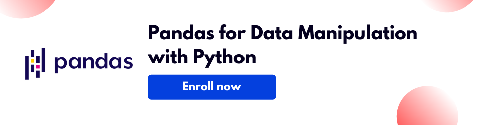 Pandas for Data Manipulation with Python - How to learn NumPy and pandas (Complete Guide for Beginners)