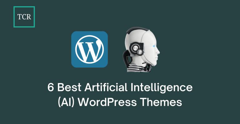 6 Best Artificial Intelligence (AI) WordPress Themes