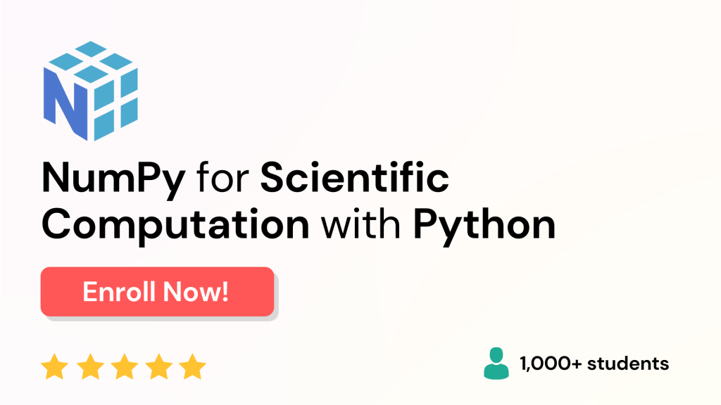 NumPy for Scientific Computation with Python - Best NumPy Course Online