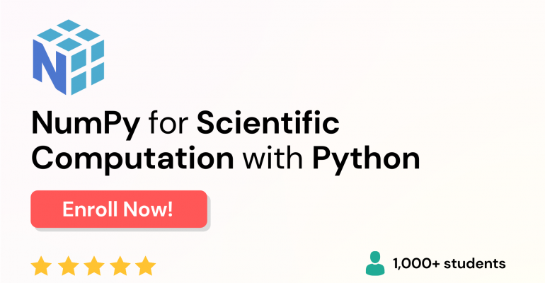 Best NumPy Course Online - NumPy for Scientific Computation with Python