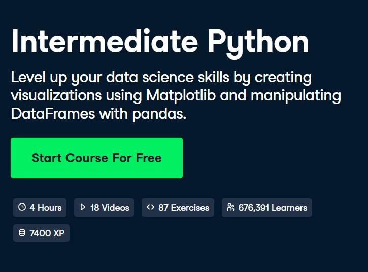 Intermediate Python Course by DataCamp - Top 15 DataCamp Python Courses