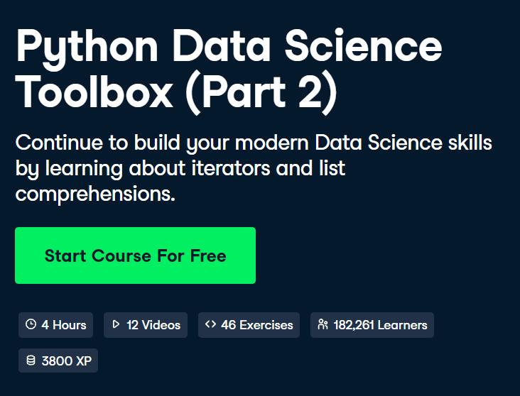 Python Data Science Toolbox (Part 2) by DataCamp - Top 15 DataCamp Python Courses