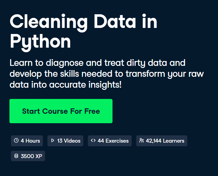 Cleaning Data in Python Course by DataCamp - Top 15 DataCamp Python Courses