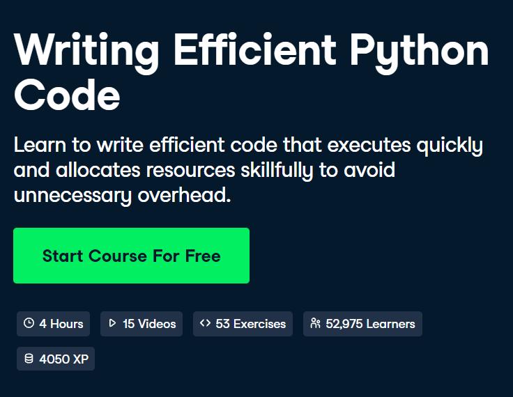 Writing Efficient Python Code Course by DataCamp - Top 15 DataCamp Python Courses