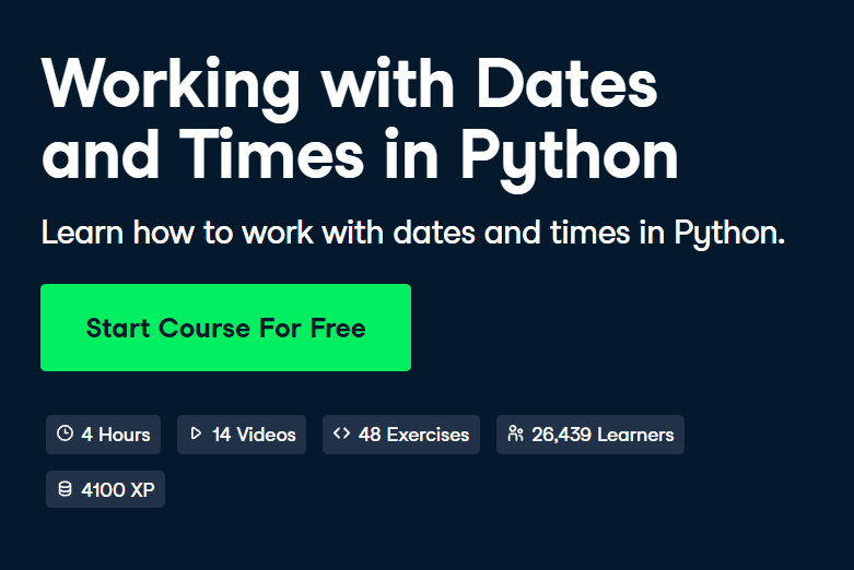 Working with Dates and Times in Python - Top 15 DataCamp Python Courses